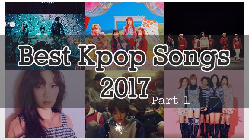 best kpop 2017 p1