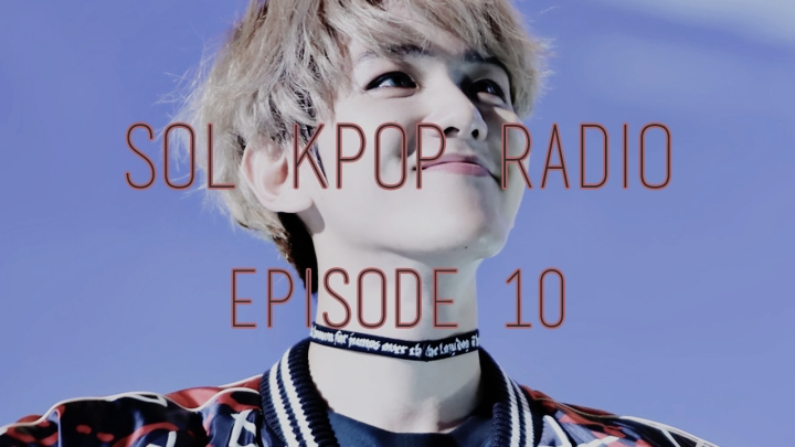 sol-kpop-radio-e10