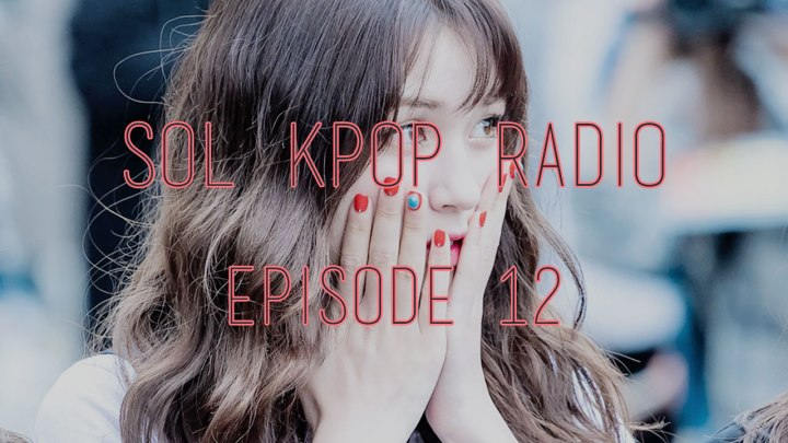 sol-kpop-radio-e12